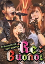 Buono! Live 2011 winter - Re; Buono! - [Regular Edition]
