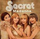 Madonna / Secret