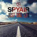 Just One Life / SPYAIR