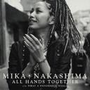 All Hands Togeter / Mika Nakashima