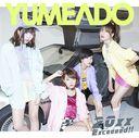 20xx / Exceeeed!! / Yumemiru Adolescence