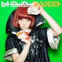 Fashion Monster / Kyary Pamyu Pamyu