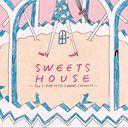 SWEETS HOUSE - for J-POP HIT COVERS COCONUT -