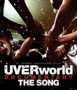 UVERworld Documentary The Song [Blu-ray]/UVERworld