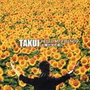 HELLO MY FRIENDS / Taiyo ga Shizumu Mae ni / TAKUI