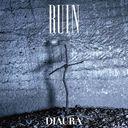 RUIN / DIAURA