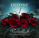 DESTINY -The Lovers- / Versailles