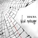 blind message / DIAURA