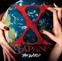 THE WORLD - X JAPAN Hatsu no Zensekai Best (Greatest Hits Album) - / X JAPAN