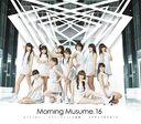 So Janai / Sexy Cat no Enzetsu / Mukidashi de Mukiatte / Morning Musume.'16