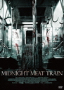Midnight Meat Train [Priced-down Reissue]