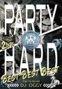 Party Hard Best Best Best