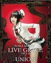 Nana Mizuki Live Grace -opus II- X Union / Nana Mizuki