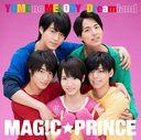 YUME no MELODY / Dreamland / MAG!C PRINCE