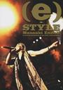(e)-STYLE LIVE TOUR LIVE DVD / Masaaki Endo