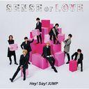SENSE or LOVE / Hey! Say! JUMP