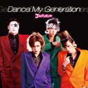 Dance My Generation [Regular Edition]