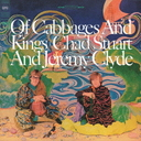 Of Cabbages and Kings [Cardboard Sleeve] / Chad & Jeremy
