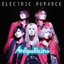ELECTRIC ROMANCE [Regular Edition] / Anli Pollicino