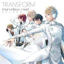 Transform / marvelous road / VALSHE