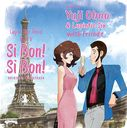 "Lupin the Third PART5 Original Soundtrack ""LUPIN THE THIRD PART V - SIBON! SIBON!"""
