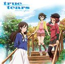 true tears (Anime) 3th Anniversary Song: Prism sign
