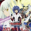 Cardfight!! Vanguard Asia Circuit Hen (TV Anime) Intro Theme: LIMIT BREAK