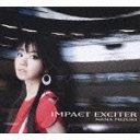 Impact Exciter / Nana Mizuki