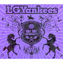 Go! Go! LGYankees!!! [w/ DVD, Limited Edition]