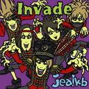 Invade / jealkb