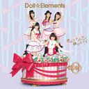 Kimi no Tonari de Odoritai! / Doll Elements