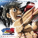 Hajime no Ippo New Challenger / Animation Soundtrack