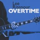 Overtime / Lee Ritenour