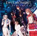 Last Moment / Jupiter