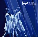 "Perfume 7th Tour 2018 ""Future Pop"" / Perfume"