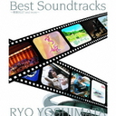 Best Soundtrack - Atsu Hime Best and more - / Ryo Yoshimata
