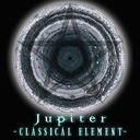Classical Element / Jupiter