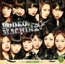 RODEO MACHINE (Type B) [CD+Bluray]