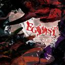 EGOIST[w/ DVD, Limited Edition / Type A]