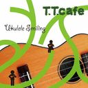 Ukulele Smiling / T.T.Cafe