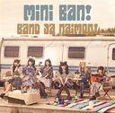 Miniban! / Bandjanaimon!