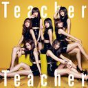 Teacher Teacher (Type C) (Ltd. Edition) [CD+DVD]