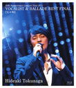 25th Anniversary Concert 2011 Vocalist & Ballade Best Final... [Blu-ray]