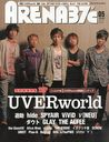 ARENA37 Degree 2013 May Issue [Cover & Top Feature] UVERworld/Ongakusenkasha