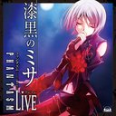 PHANTASM One-Man Live - Shikkoku no Mass -