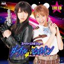"""Double Heroine Super Live Show"" Live CD / Original Soundtrack"
