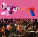 Live At Kichijouji GB 9, May 2010 / SHOKO SUZUKI with JACK-TATI & SHINOBU KAWAI