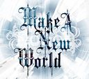 Make A New World / NoGoD