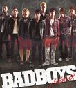 BADBOYS [Blu-ray]