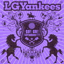 Go! Go! LGYankees!!! [Regular Edition]